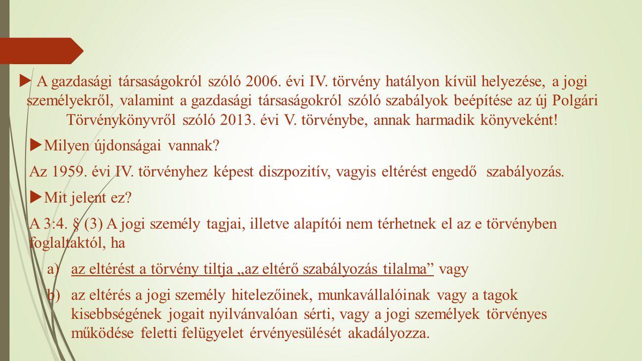A gazdasági társaságokról szóló 2006. évi IV