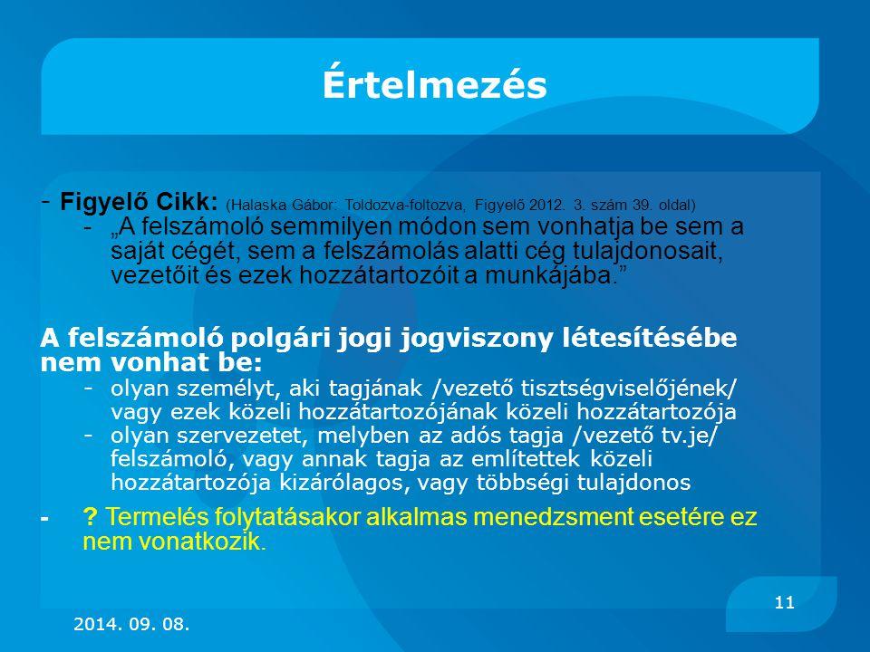 Értelmezés - Figyelő Cikk: (Halaska Gábor: Toldozva-foltozva, Figyelő 2012. 3. szám 39. oldal)
