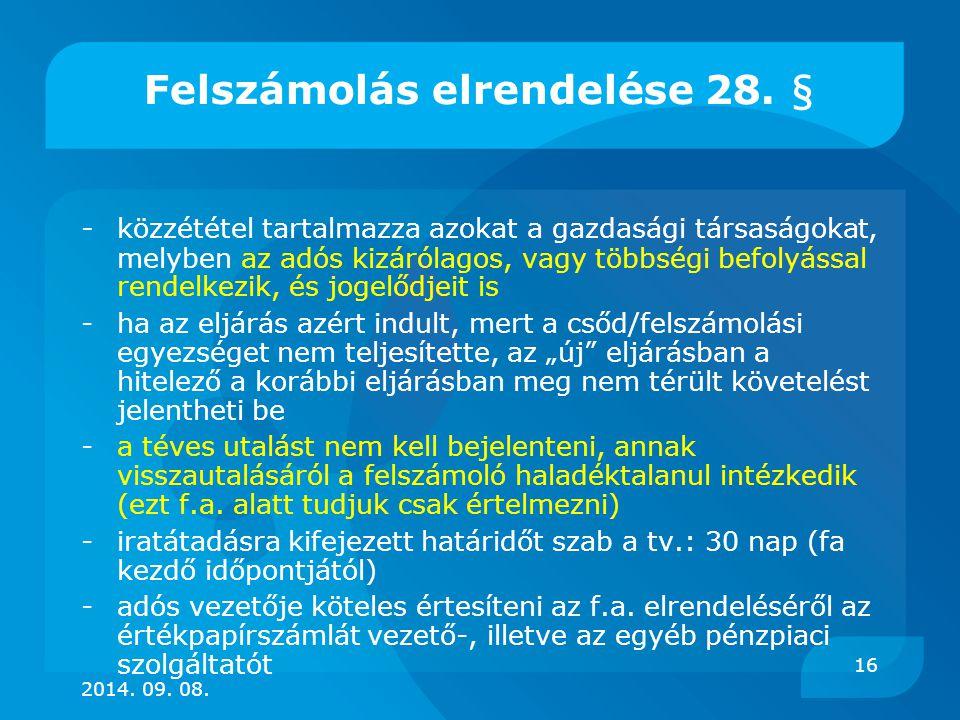 Felszámolás elrendelése 28. §