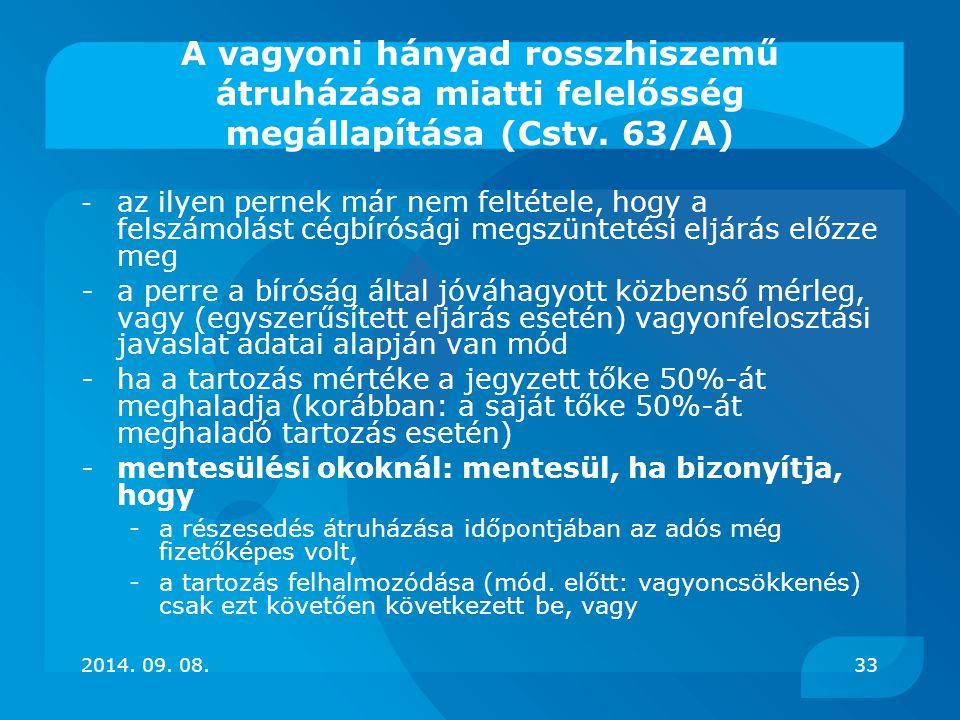 A vagyoni hányad rosszhiszemű átruházása miatti felelősség megállapítása (Cstv. 63/A)