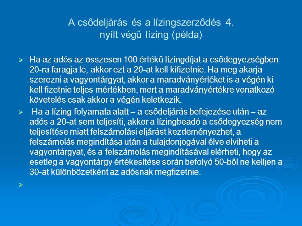 A csődeljárás és a lízingszerződés 4. nyílt végű lízing (példa)