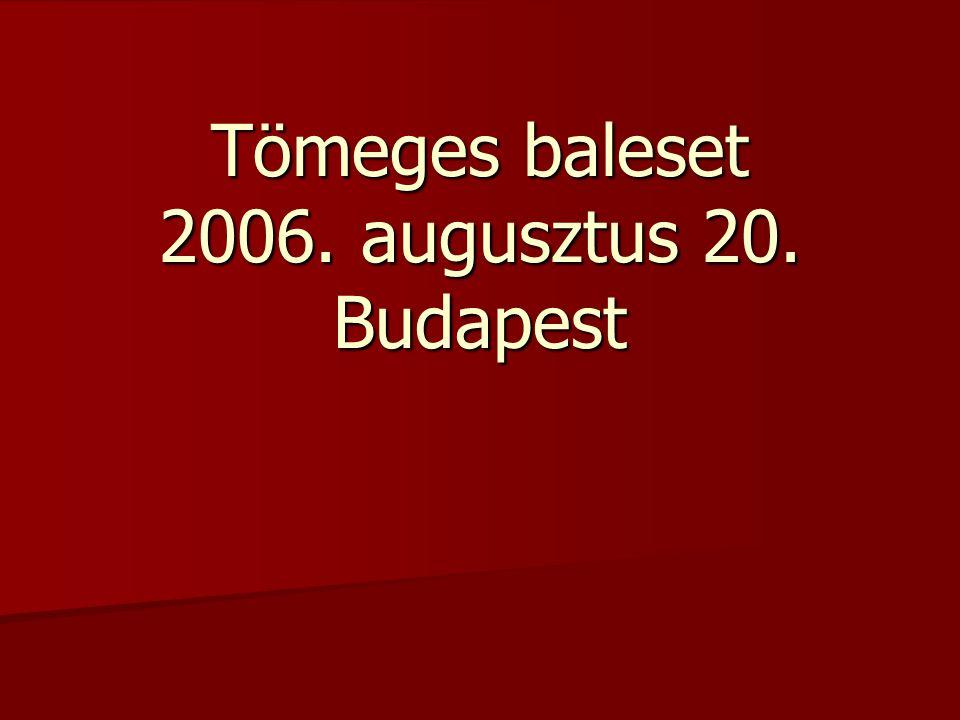 Tömeges baleset 2006. augusztus 20. Budapest