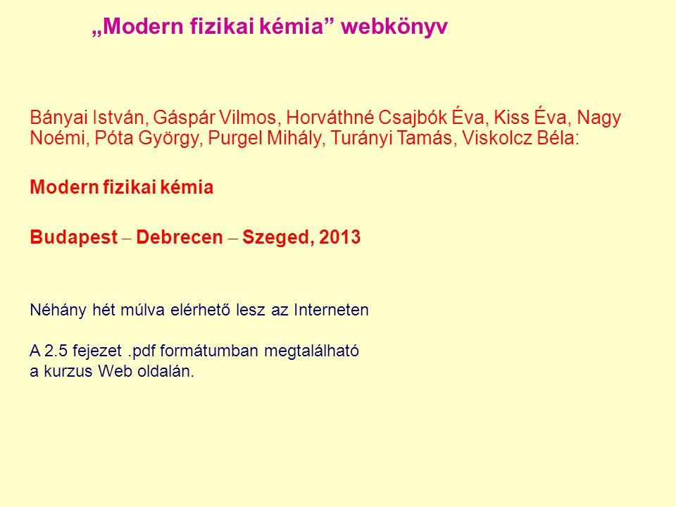 """""""Modern fizikai kémia webkönyv"""