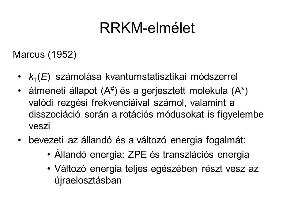 RRKM-elmélet Marcus (1952)