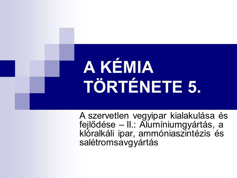 A KÉMIA TÖRTÉNETE 5.