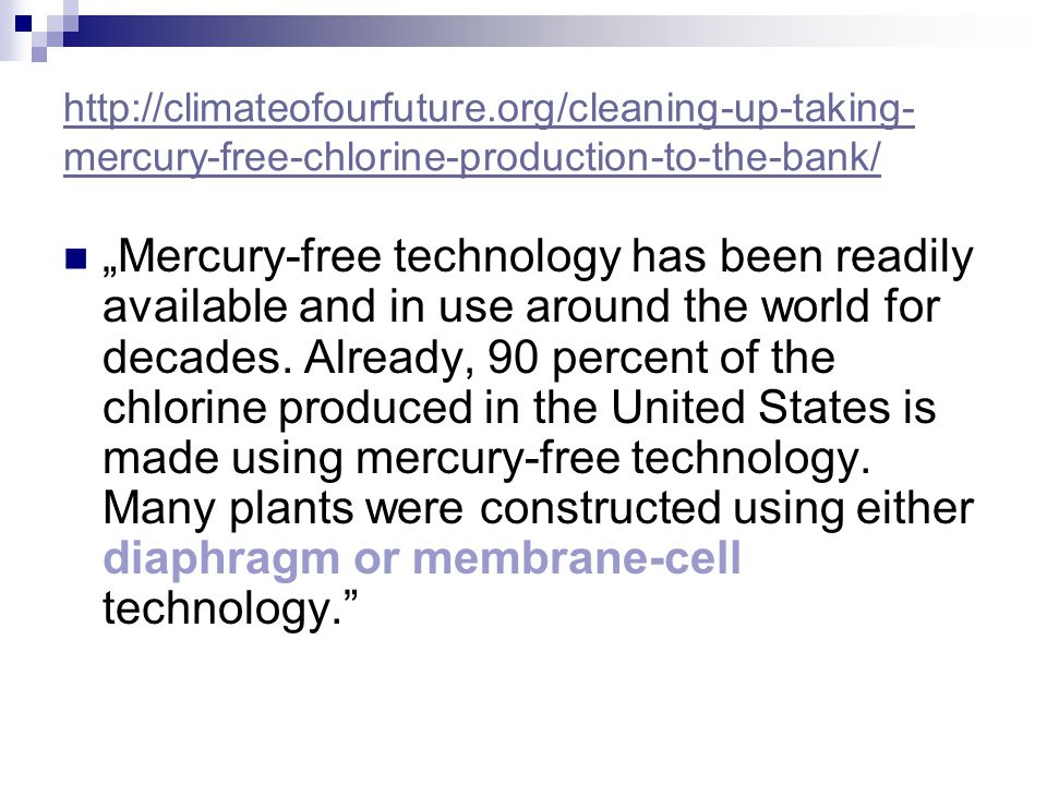 http://climateofourfuture.org/cleaning-up-taking-mercury-free-chlorine-production-to-the-bank/