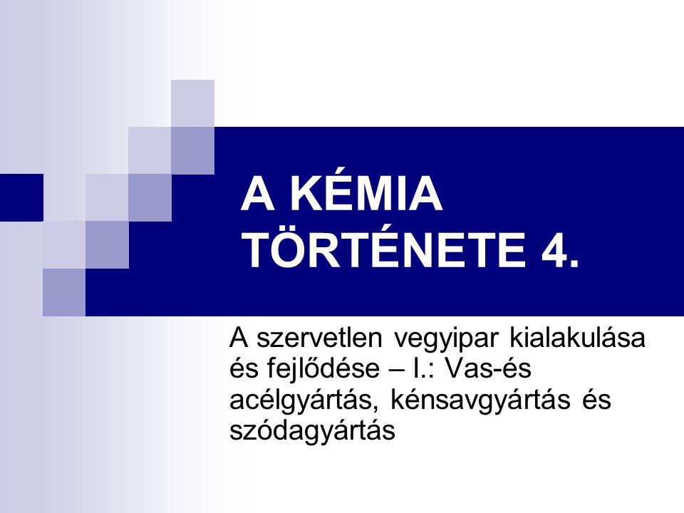 A KÉMIA TÖRTÉNETE 4.