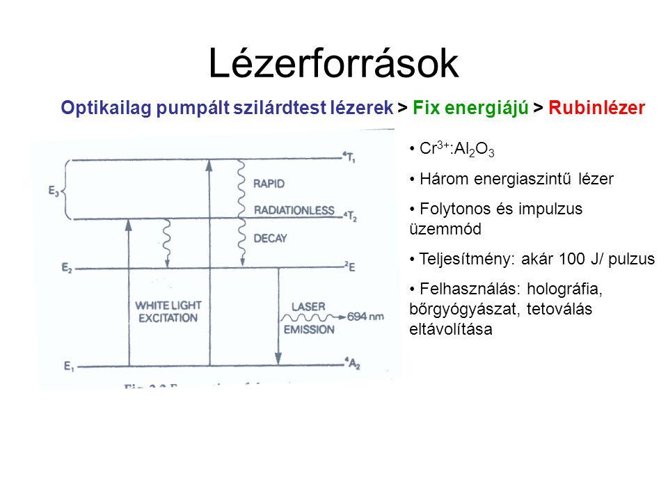 Lézerforrások Optikailag pumpált szilárdtest lézerek > Fix energiájú > Rubinlézer. Cr3+:Al2O3. Három energiaszintű lézer.