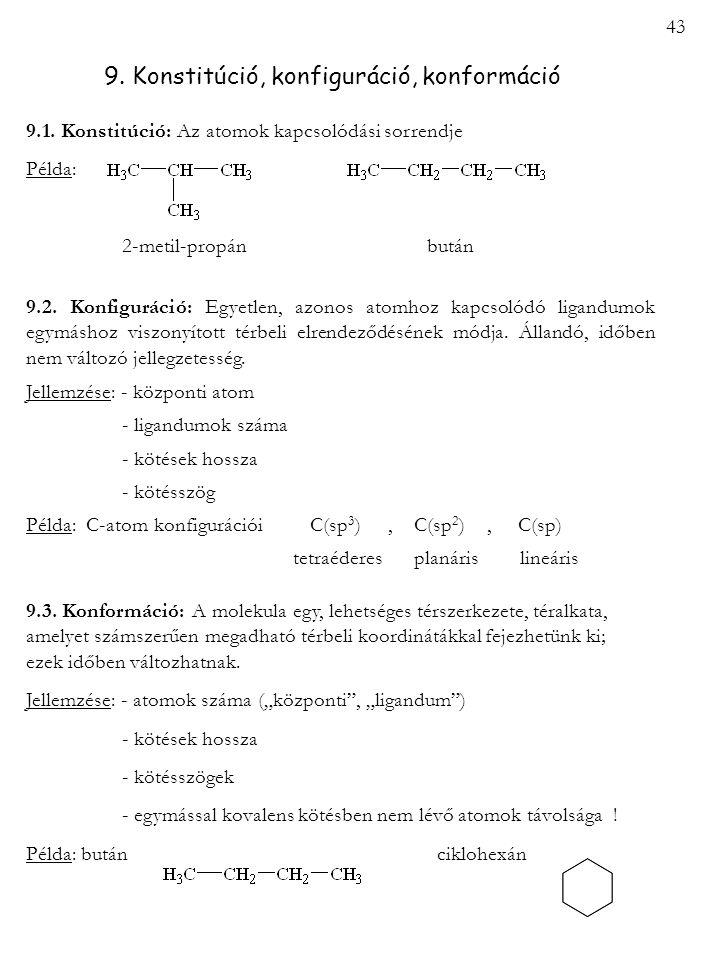 9. Konstitúció, konfiguráció, konformáció
