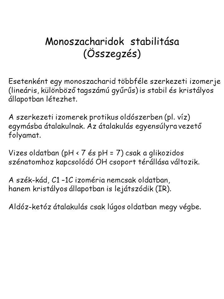Monoszacharidok stabilitása