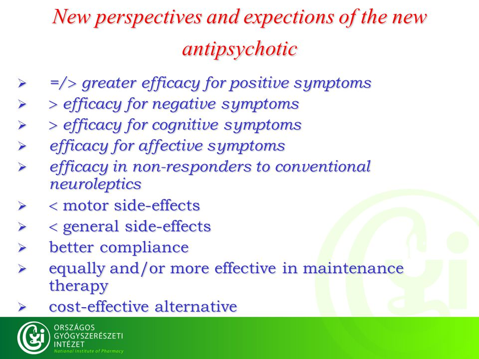 New perspectives and expections of the new antipsychotic