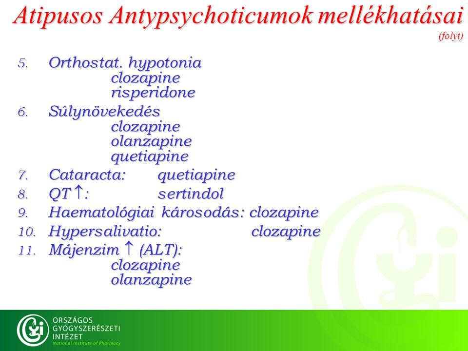 Atipusos Antypsychoticumok mellékhatásai (folyt)