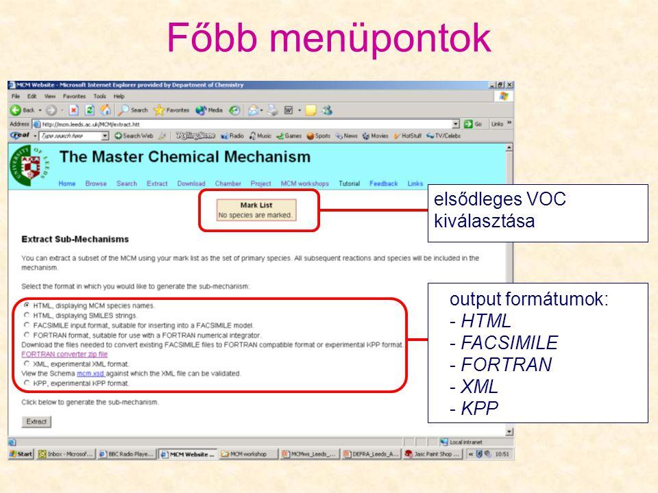 Főbb menüpontok elsődleges VOC kiválasztása output formátumok: HTML