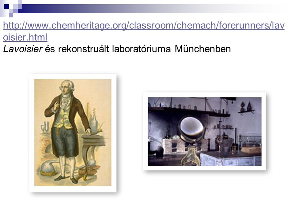 http://www. chemheritage. org/classroom/chemach/forerunners/lavoisier
