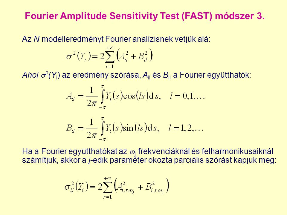 Fourier Amplitude Sensitivity Test (FAST) módszer 3.