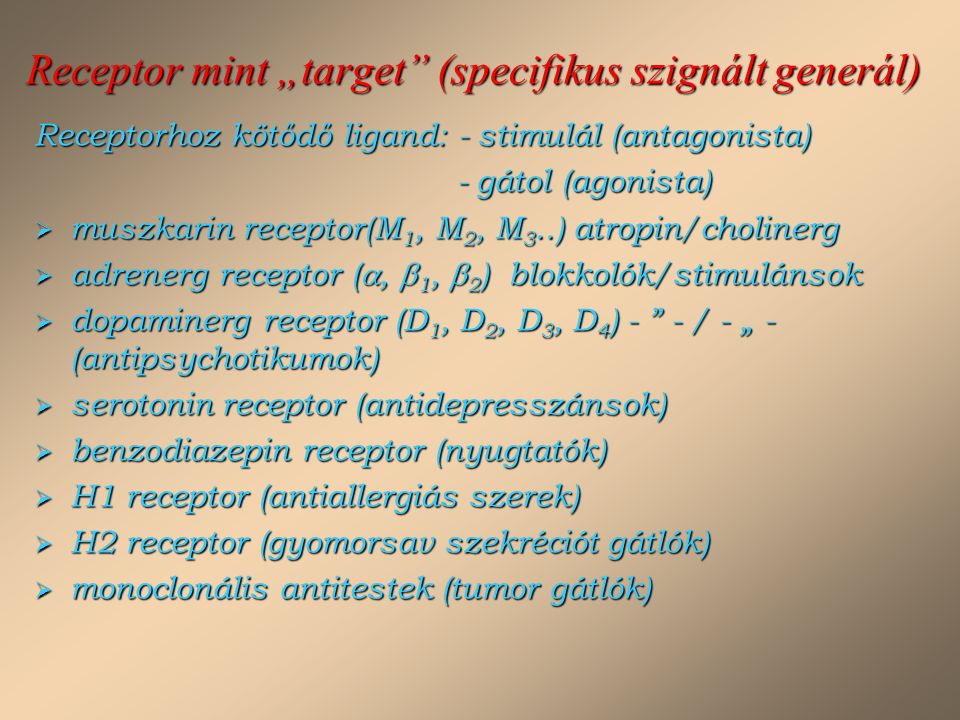 """Receptor mint """"target (specifikus szignált generál)"""