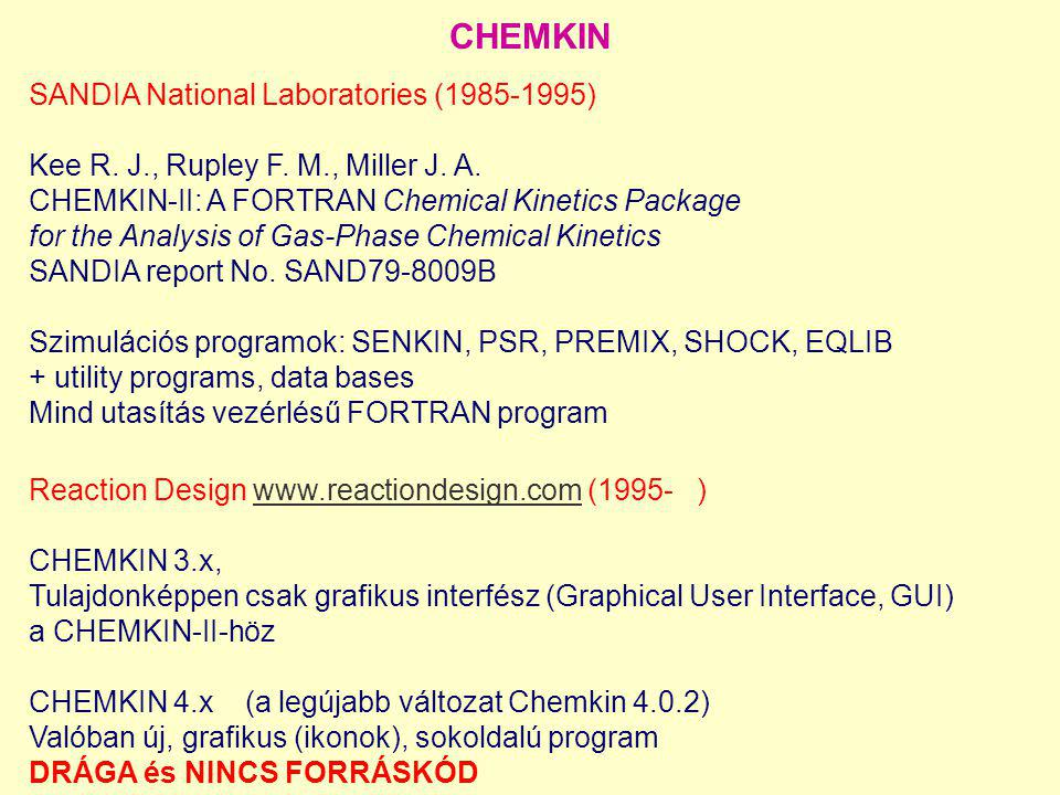 CHEMKIN SANDIA National Laboratories (1985-1995)