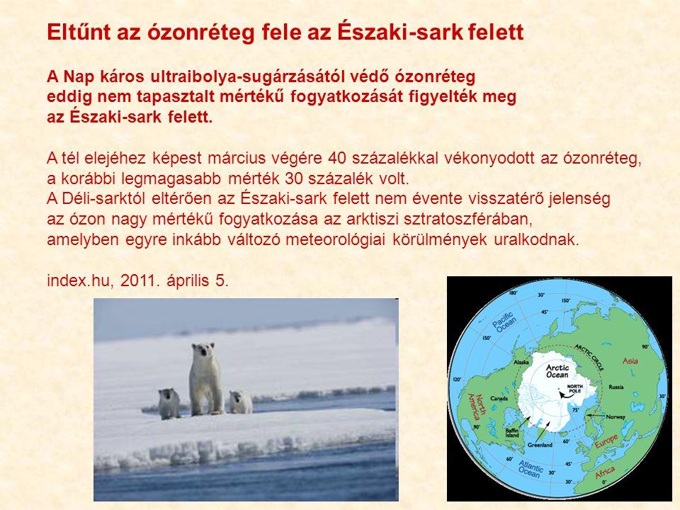 Eltűnt az ózonréteg fele az Északi-sark felett