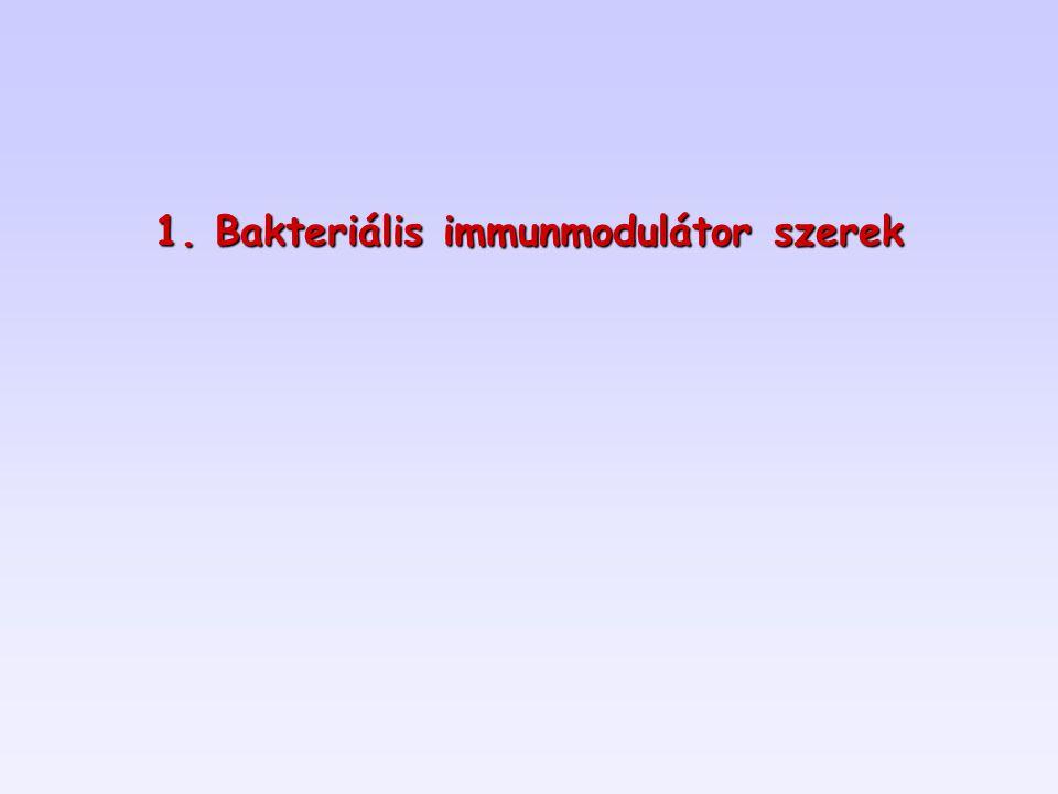 1. Bakteriális immunmodulátor szerek