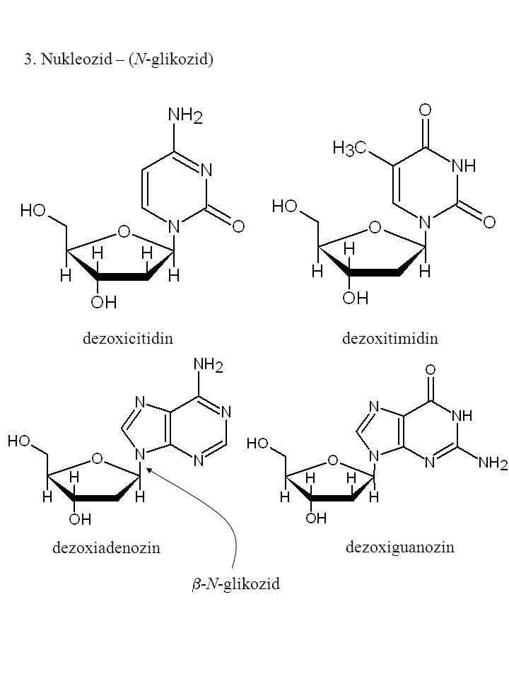3. Nukleozid – (N-glikozid)