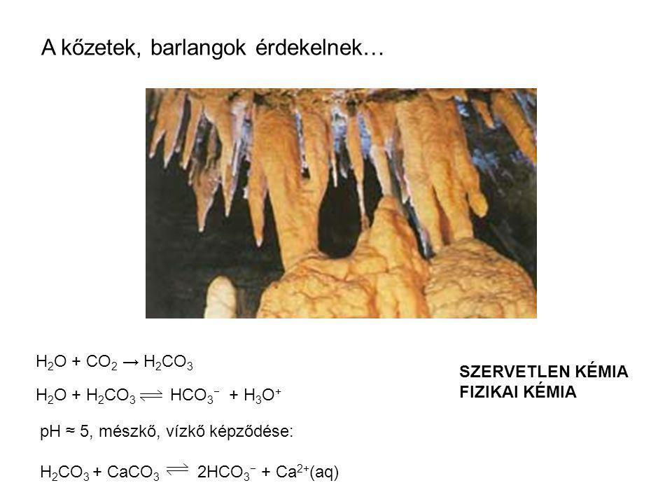 A kőzetek, barlangok érdekelnek…