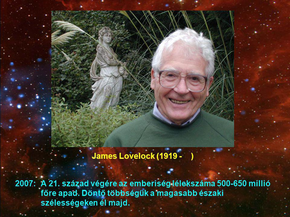 James Lovelock (1919 - )