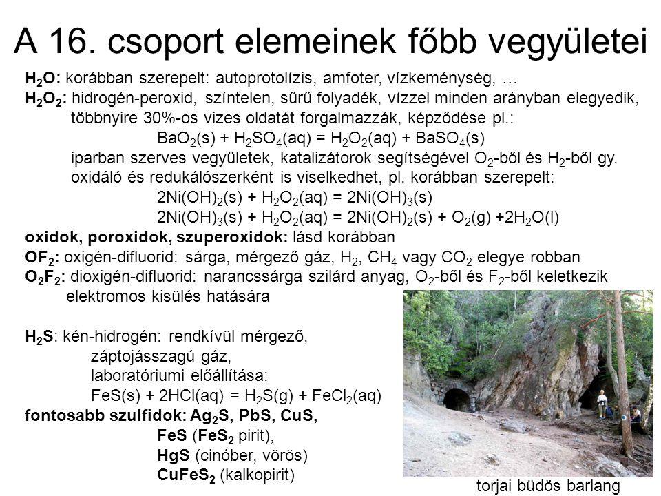 A 16. csoport elemeinek főbb vegyületei
