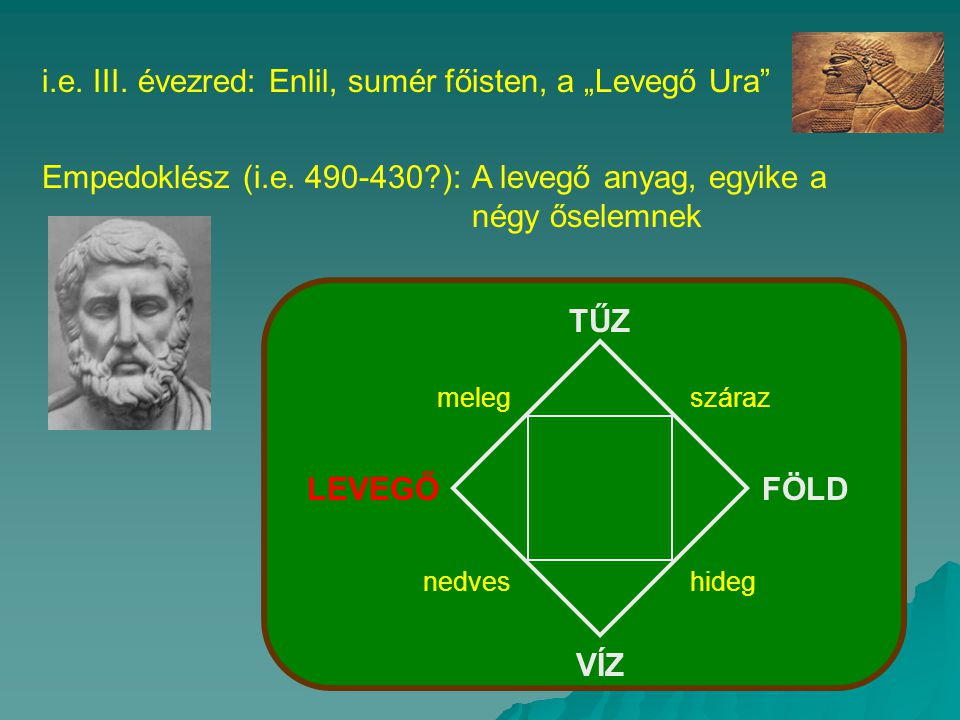 "i.e. III. évezred: Enlil, sumér főisten, a ""Levegő Ura"