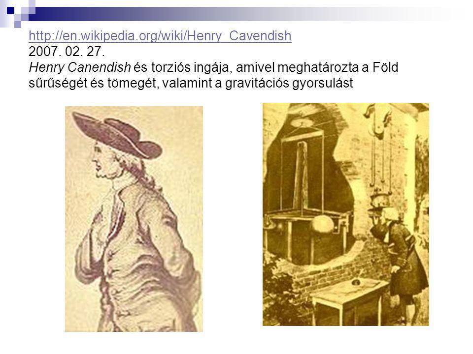 http://en. wikipedia. org/wiki/Henry_Cavendish 2007. 02. 27