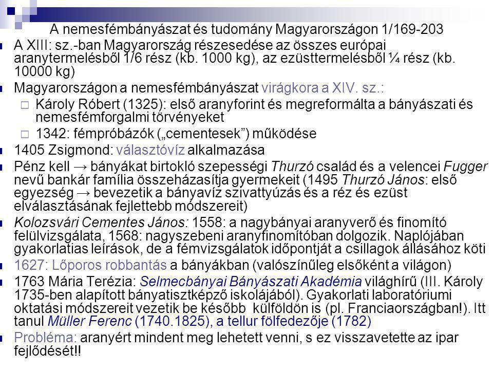A nemesfémbányászat és tudomány Magyarországon 1/169-203