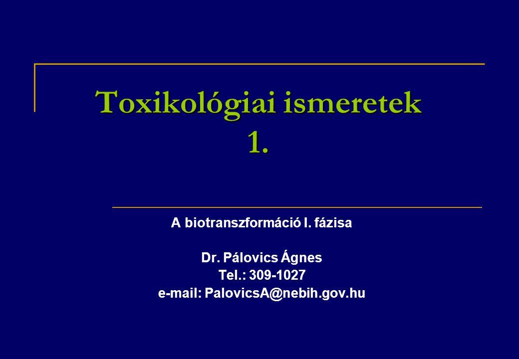 Toxikológiai ismeretek 1.