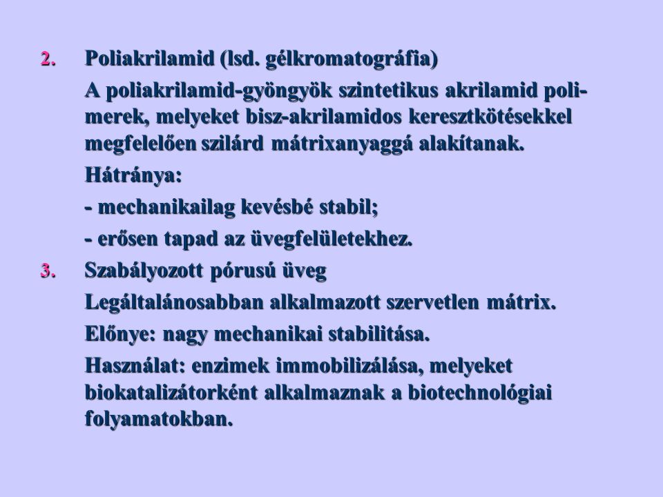 Poliakrilamid (lsd. gélkromatográfia)