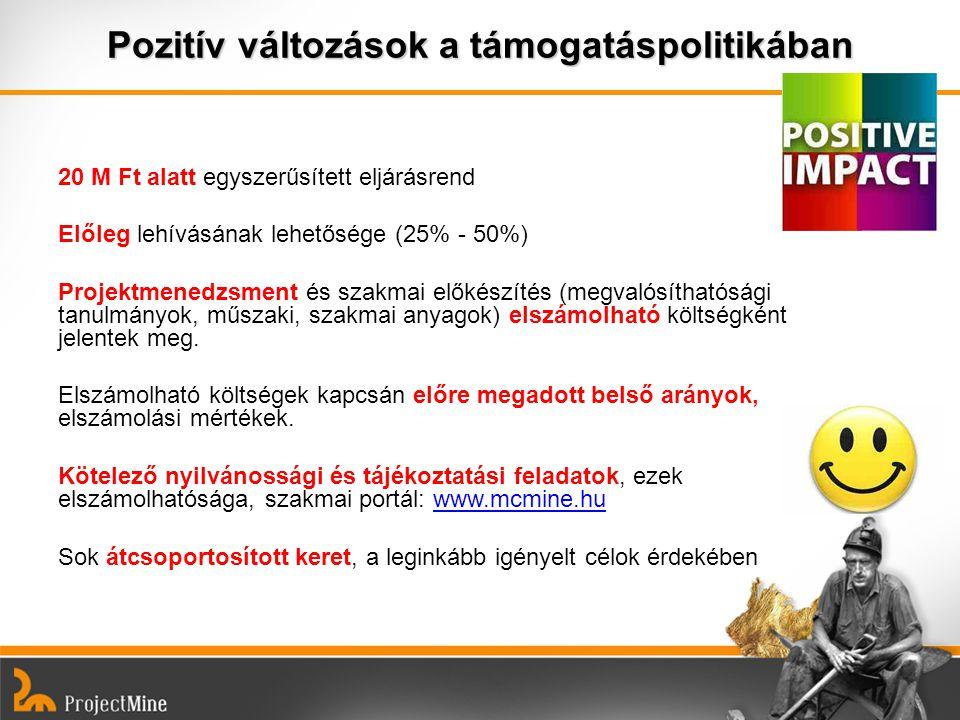 Pozitív változások a támogatáspolitikában