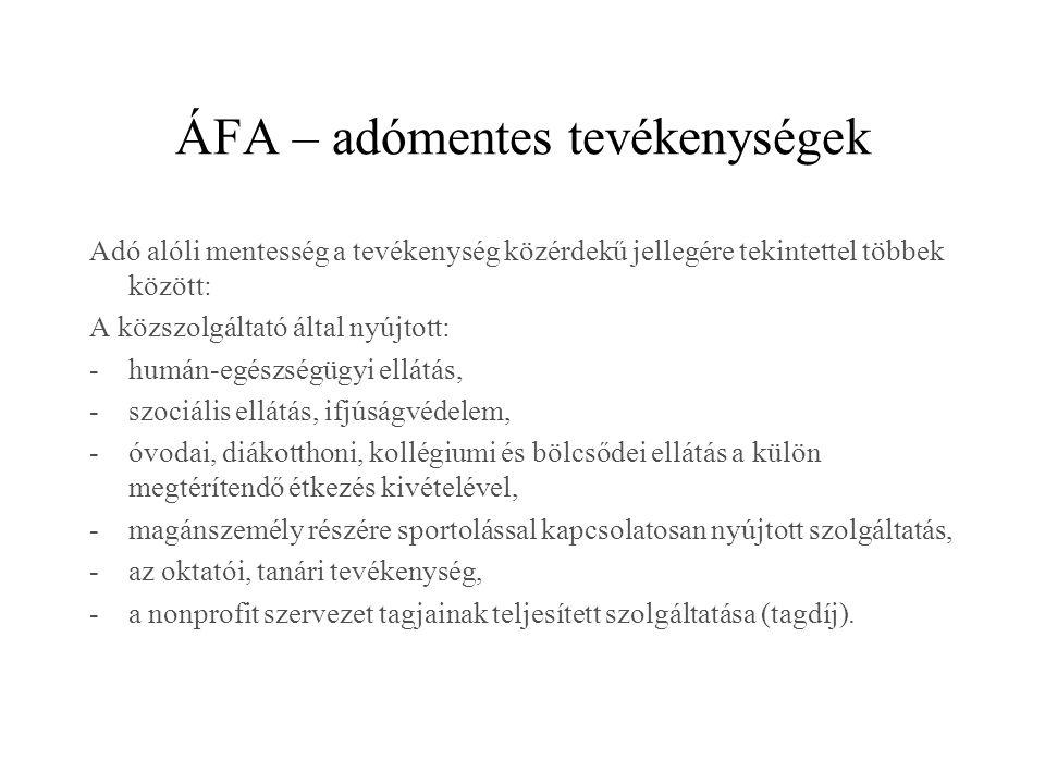 ÁFA – adómentes tevékenységek