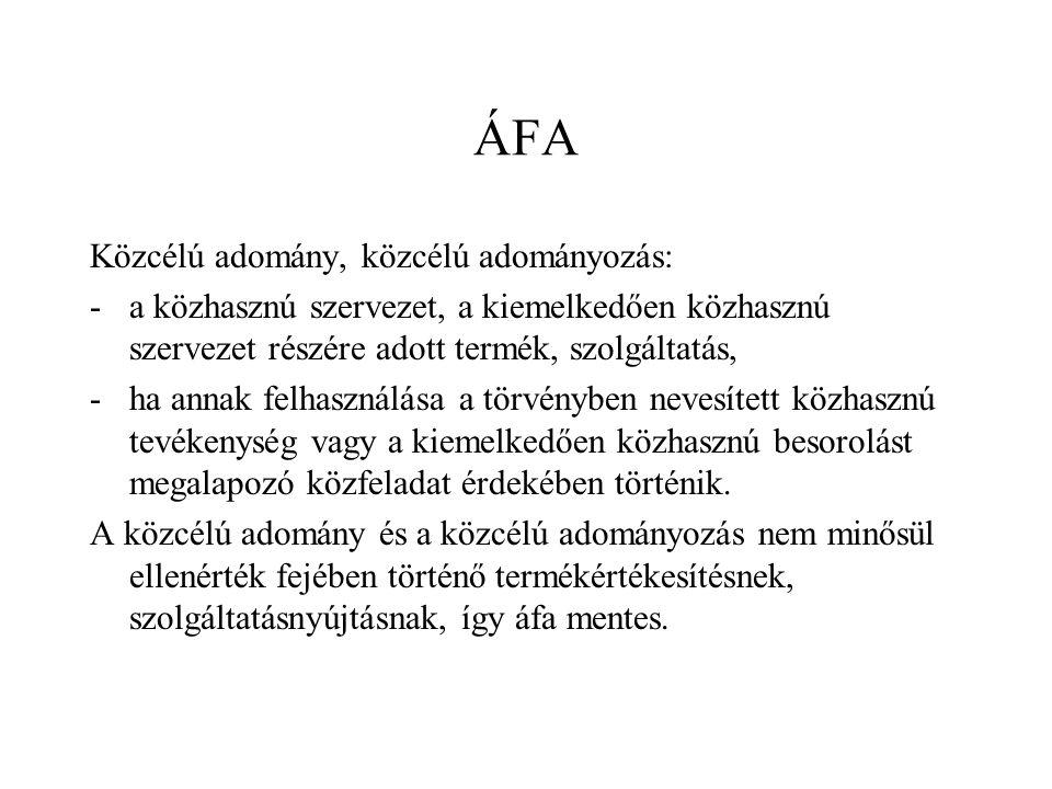 ÁFA Közcélú adomány, közcélú adományozás: