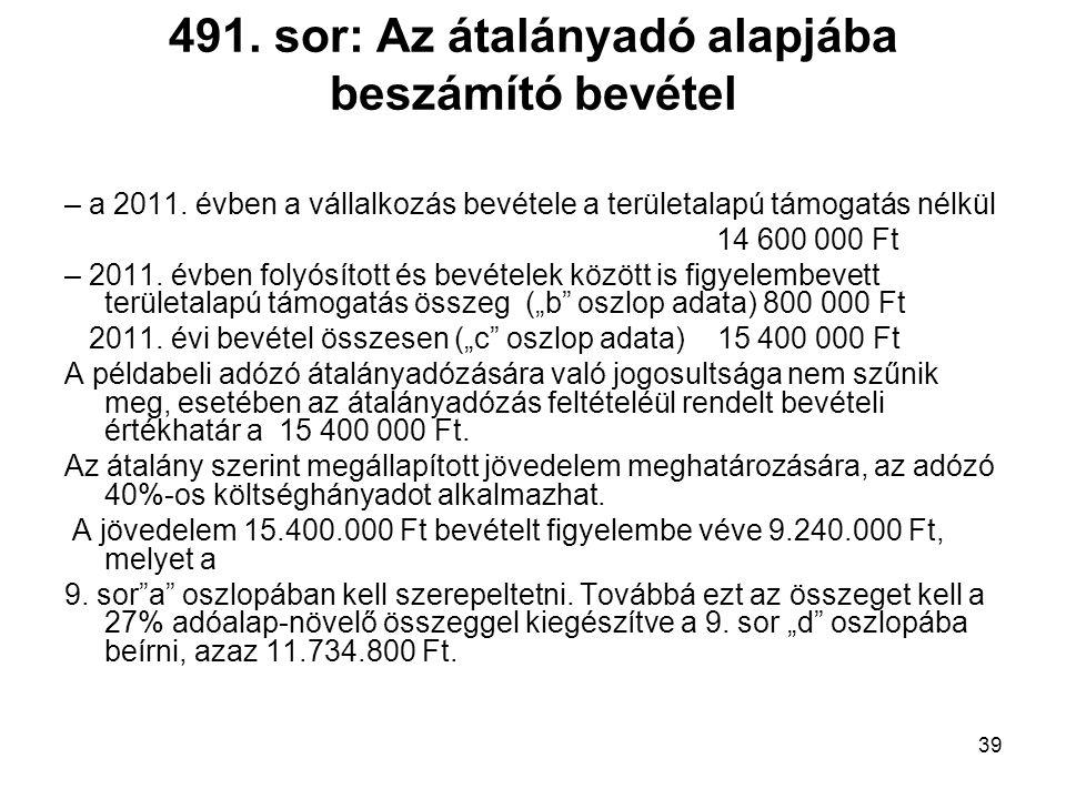 491. sor: Az átalányadó alapjába beszámító bevétel