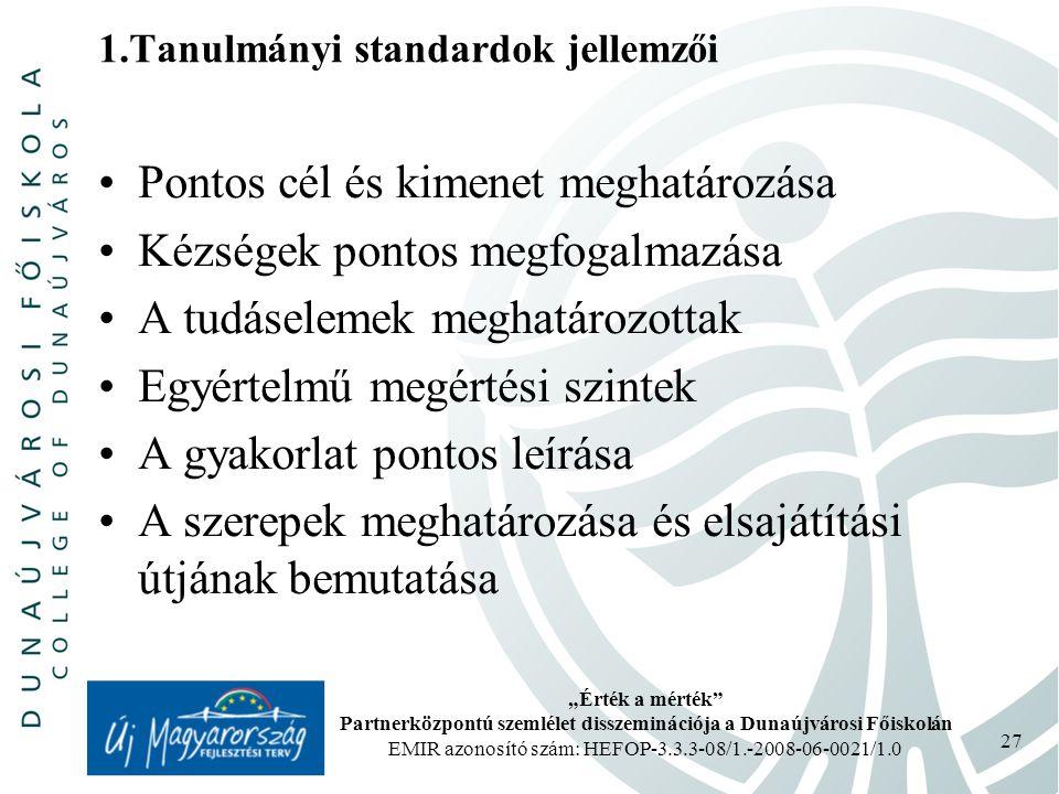 1.Tanulmányi standardok jellemzői