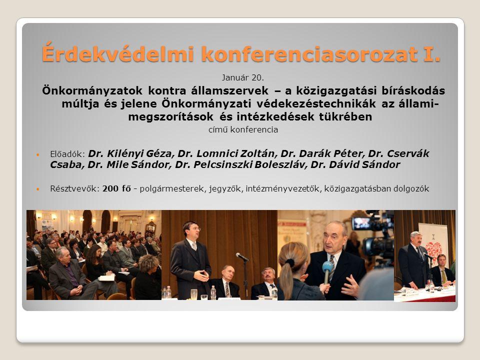 Érdekvédelmi konferenciasorozat I.