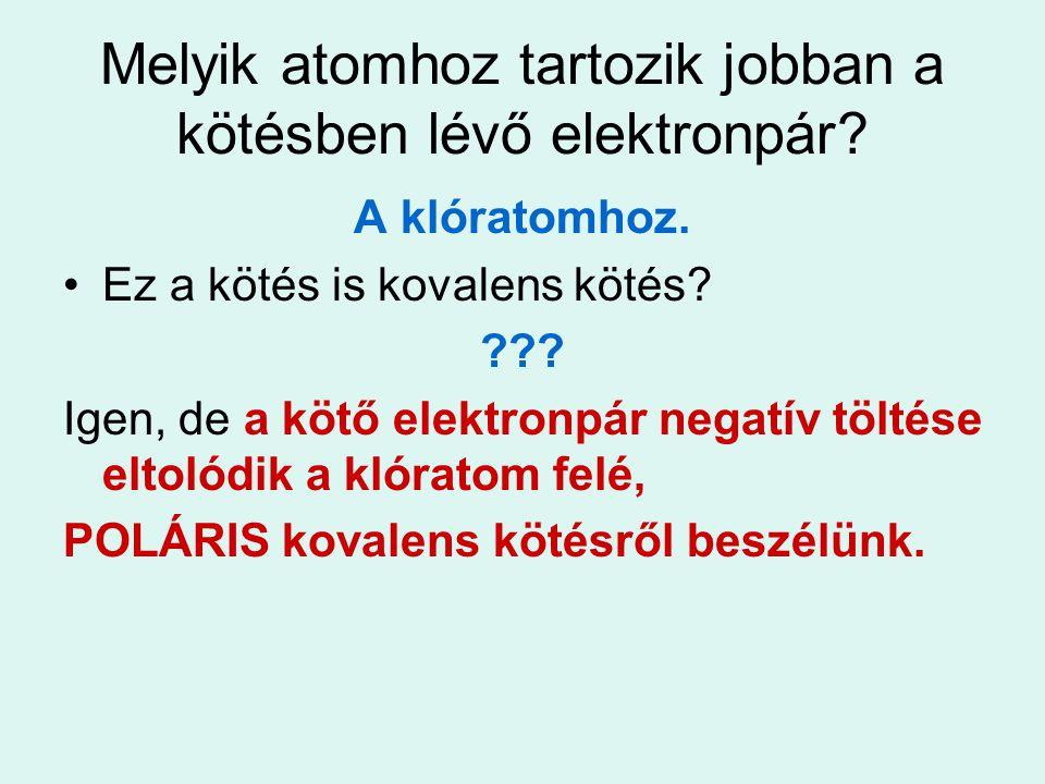 Melyik atomhoz tartozik jobban a kötésben lévő elektronpár