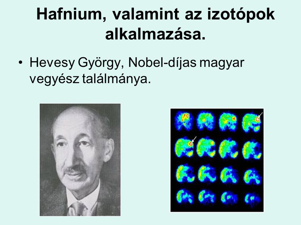 Hafnium, valamint az izotópok alkalmazása.