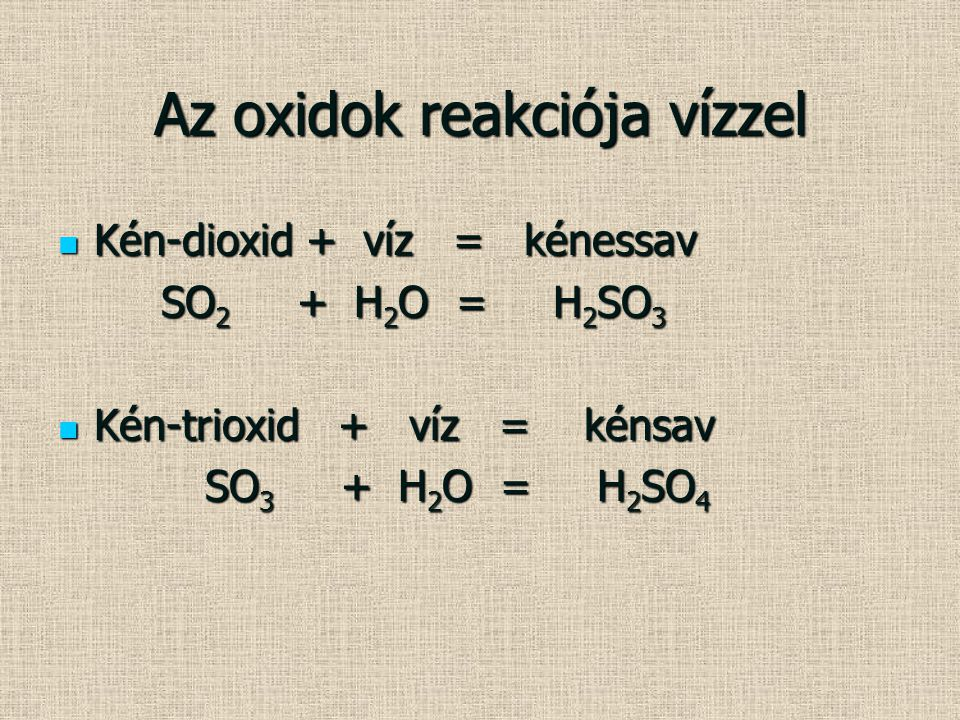 Az oxidok reakciója vízzel