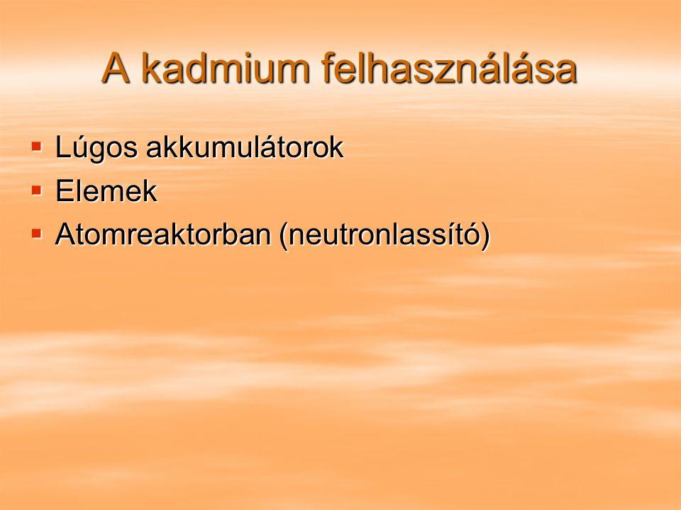 A kadmium felhasználása