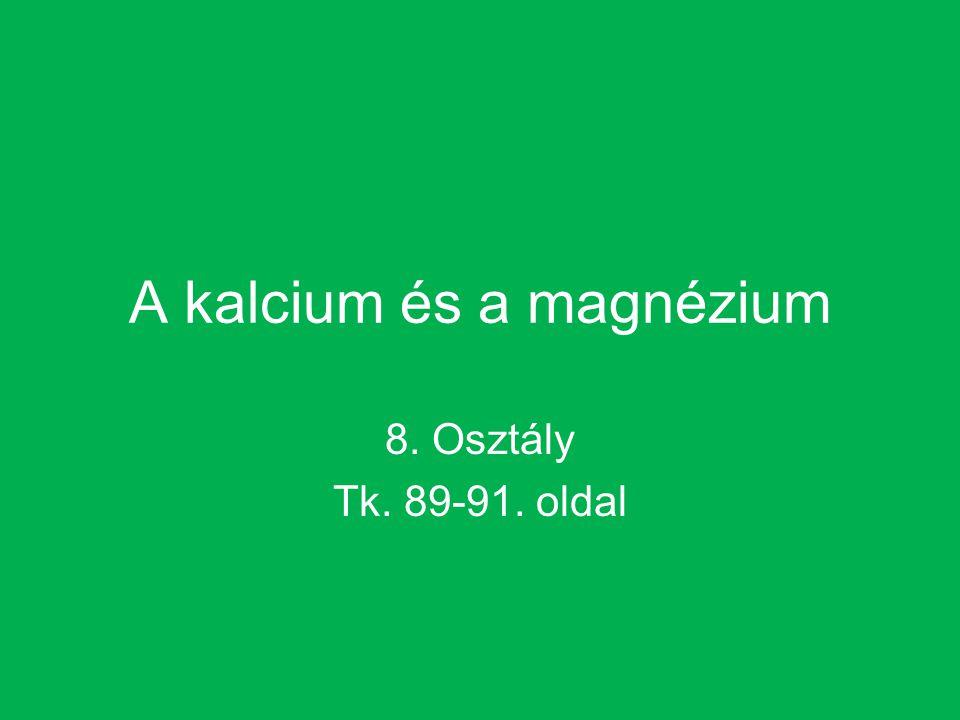 A kalcium és a magnézium