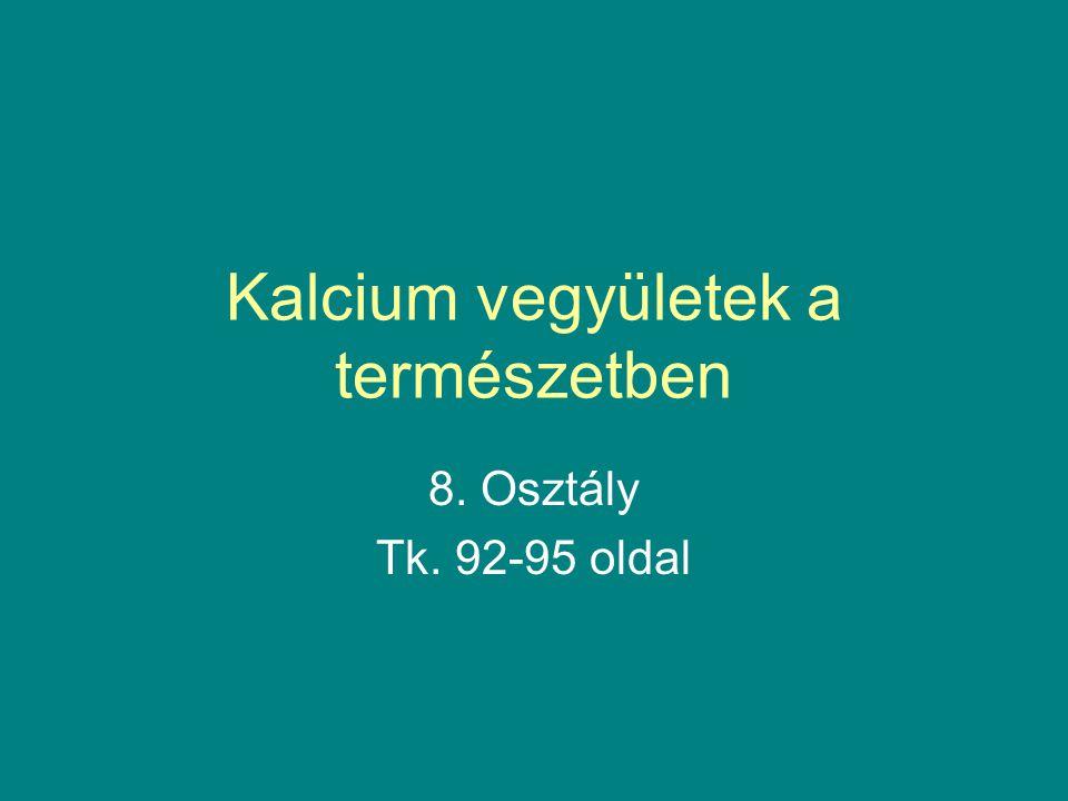Kalcium vegyületek a természetben