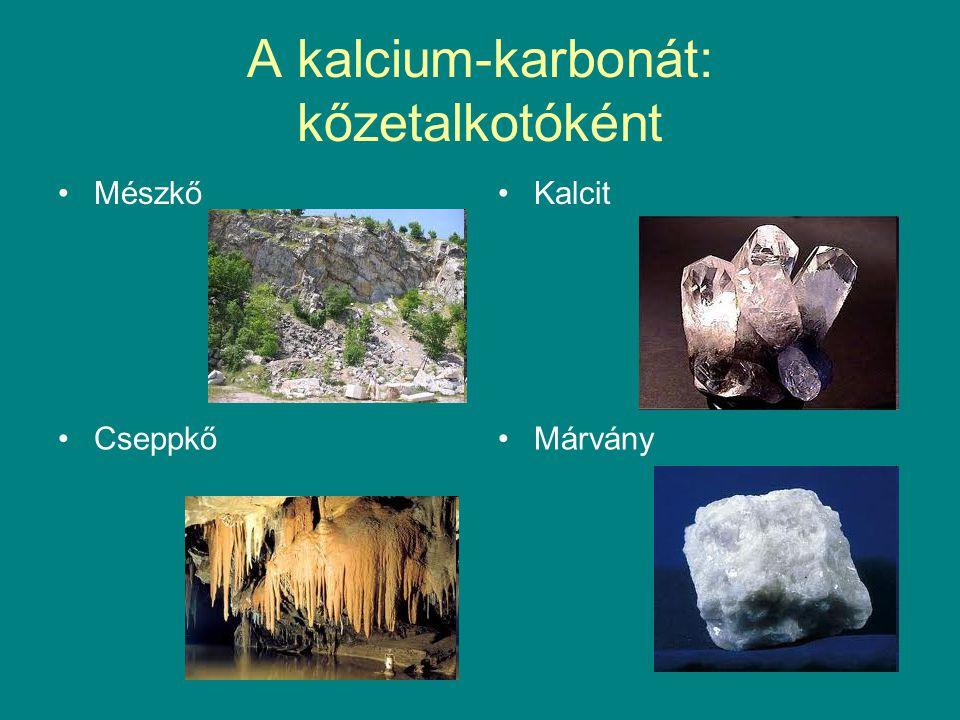 A kalcium-karbonát: kőzetalkotóként