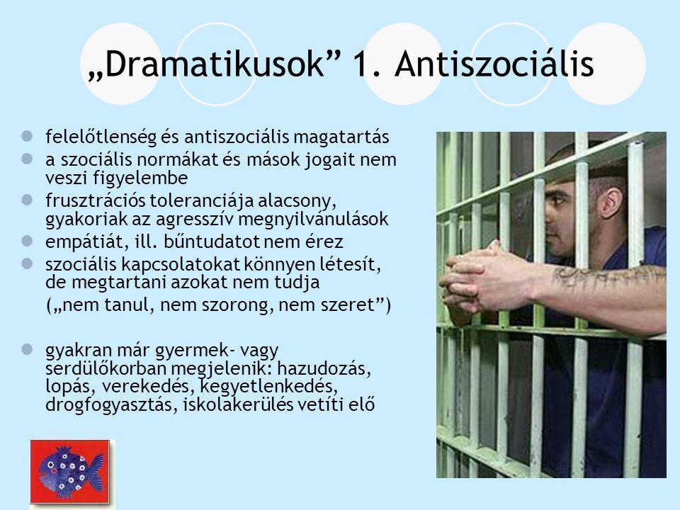 """""""Dramatikusok 1. Antiszociális"""