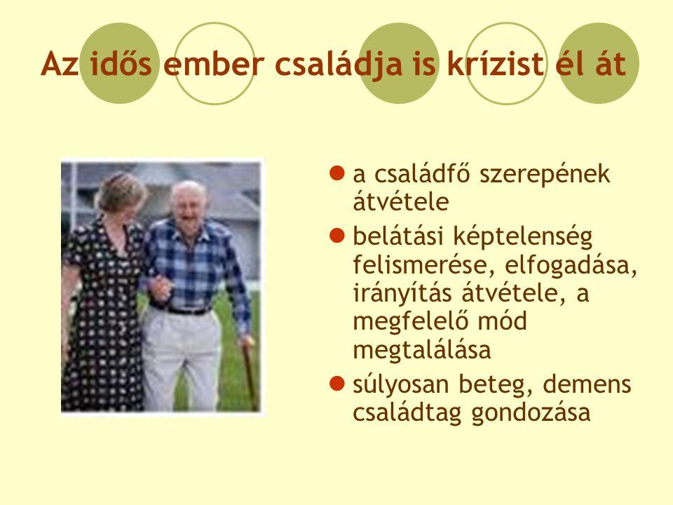 Az idős ember családja is krízist él át