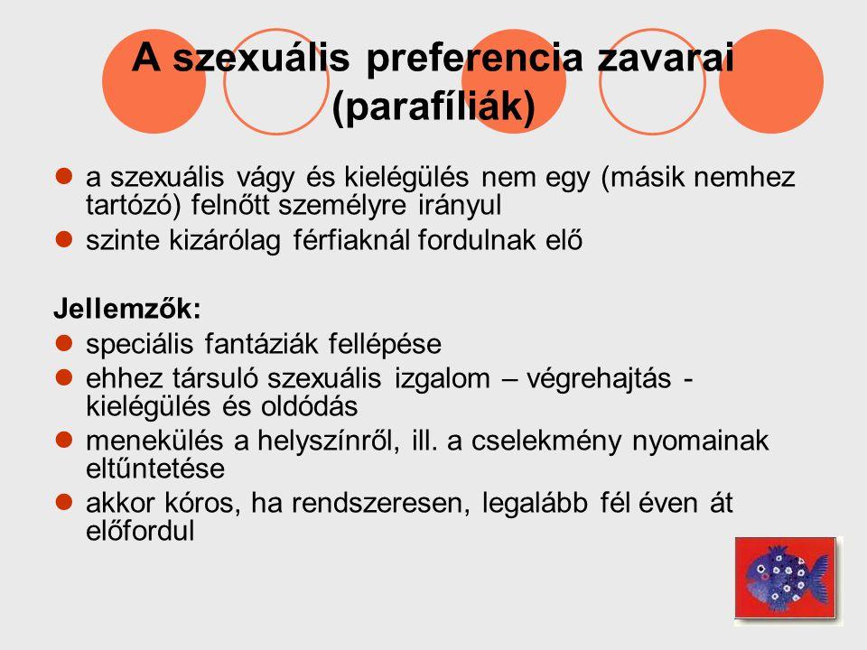 A szexuális preferencia zavarai (parafíliák)