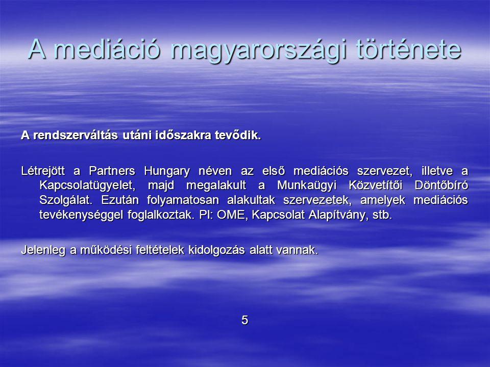 A mediáció magyarországi története