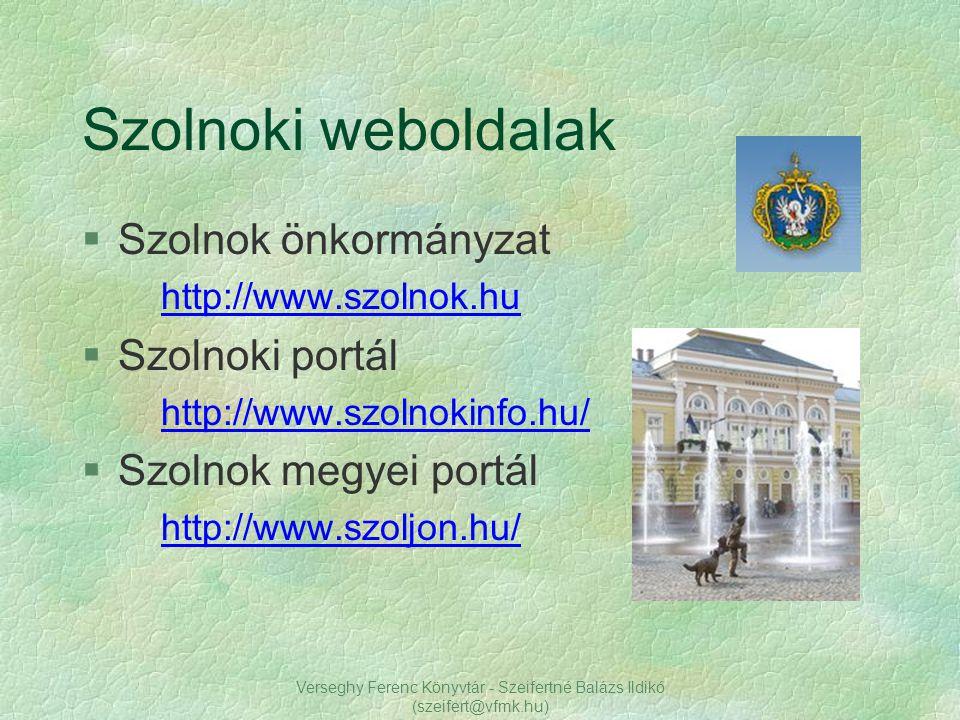 Verseghy Ferenc Könyvtár - Szeifertné Balázs Ildikó (szeifert@vfmk.hu)